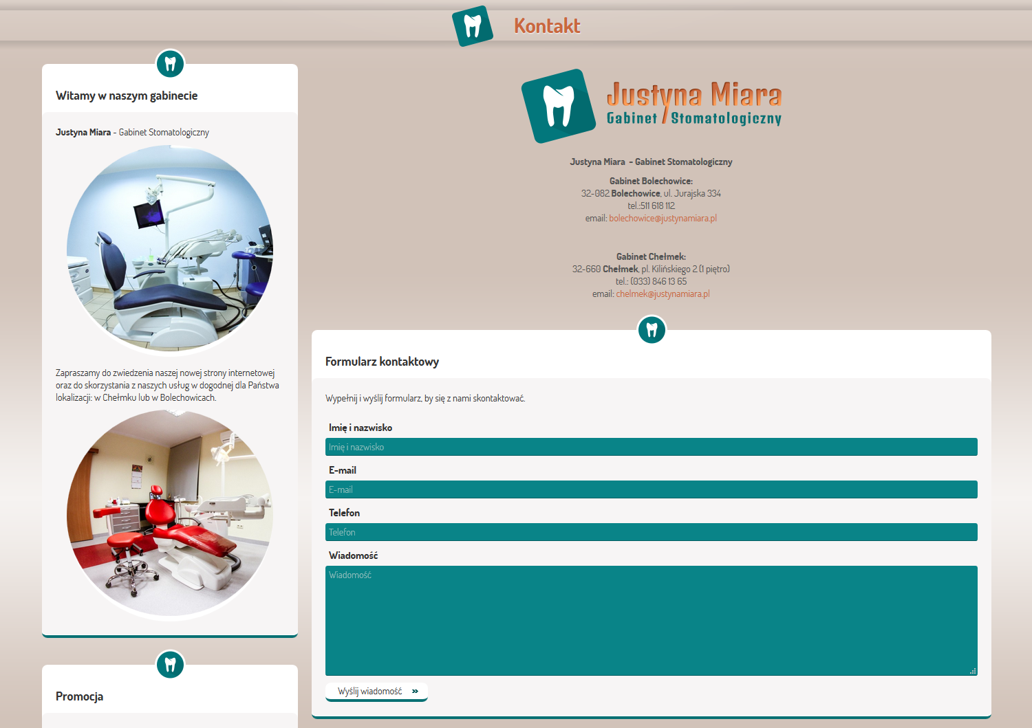 Justyna Miara - Dental Surgery. Website. Contact. Form