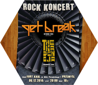 Get Break - Poster. Rock concert. FORT XXII. Przemyśl